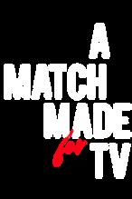 A Match Made for TV-titlesml